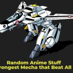 Random Anime Stuff: The Strongest Mecha that Beat All Odds